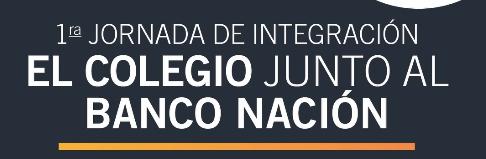 1ra JORNADA DE INTEGRACIÓN EL COLEGIO JUNTO AL BANCO NACIÓN